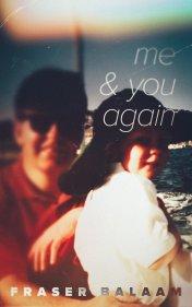 Me & You Again